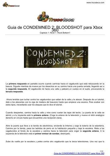 Guia de CONDEMNED 2: BLOODSHOT para Xbox ... - Trucoteca.com