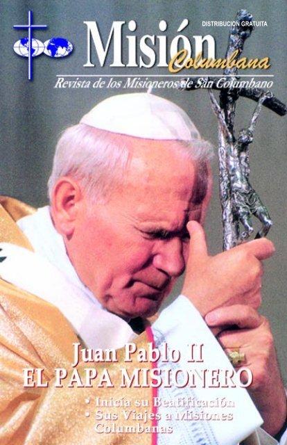 Papa Misionero - Misioneros Columbanos