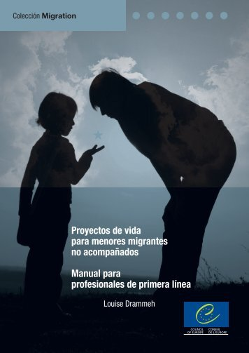 Proyectos de vida para menores migrantes no ... - Council of Europe