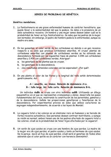 SERIES DE PROBLEMAS DE GENÉTICA. Genética mendeliana. 1 ...