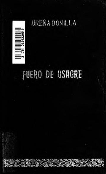 Fuero de Usagre (siglo XIII) : anotado con las variantes del de ...