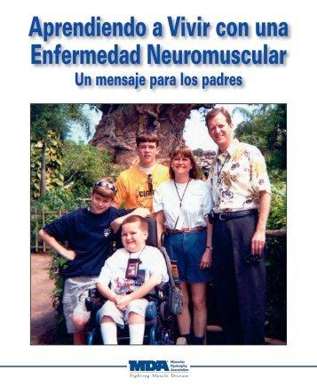 Aprendiendo a Vivir con una Enfermedad Neuromuscular - MDA