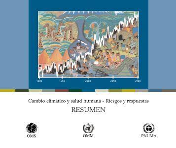 Cambio climático y salud humana - Riesgos y respuestas. Resumen ...