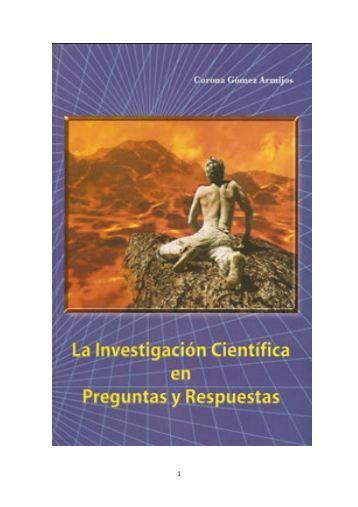 La Investigación Científica en Preguntas y Respuestas El ... - Mail