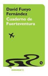 David Fueyo Fernández Cuaderno de Fuerteventura - Escritores de ...