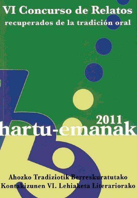 VI Concurso de Relatos recuperados de la tradición ... - Hartu Emanak