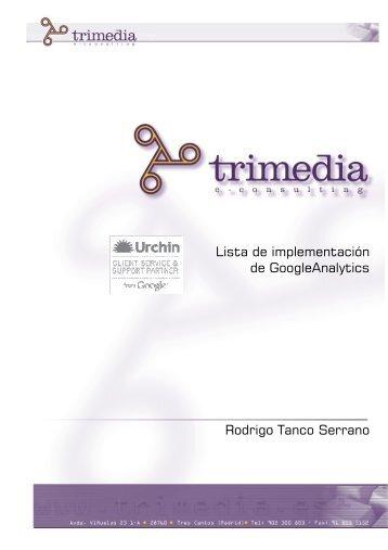 Implementacion Google Analytics - Trimedia e-Consulting