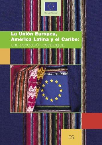 ES La Unión Europea, América Latina y el Caribe - EUROsociAL ...