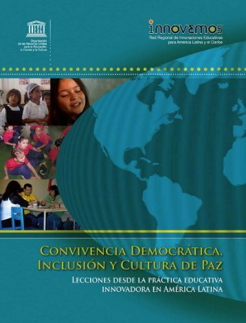 Convivencia democrática, inclusión y cultura de ... - unesdoc - Unesco