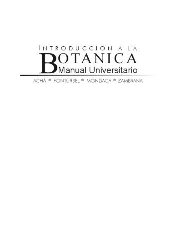 INTRODUCCION A LA BOTANICA. Manual - Ciencia Abierta