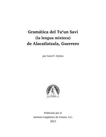 Gramática del Tu un Savi de Alacatlatzala, Guerrero - SIL International
