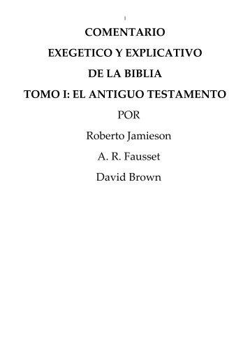 COMENTARIO EXEGETICO Y EXPLICATIVO DE LA BIBLIA TOMO I ...