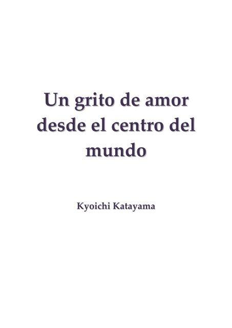 Katayama Kyoichi Un Grito De Amor Desde El Centro Del