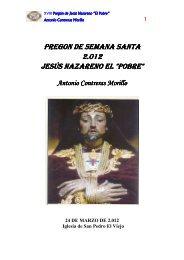 Pregón de Semana Santa 2012. Hermandad de Jesús El Pobre