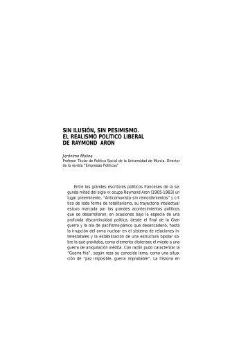 sin ilusión, sin pesimismo. el realismo político liberal de ... - FAES