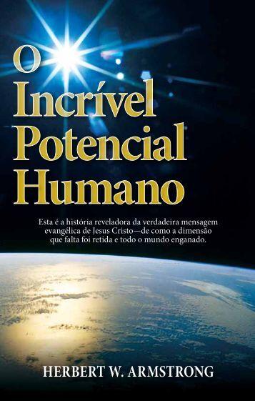 O Incrível Potencial Humano por herbert w. armstrong