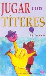 Tere Valenzuela: Jugar con Títeres