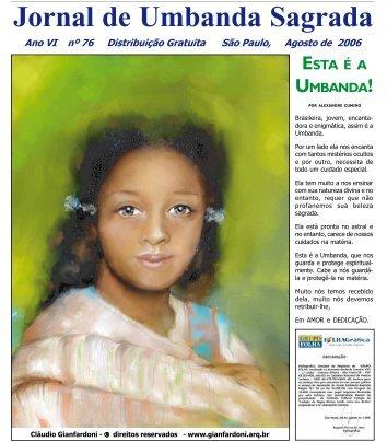 Ano 7 Ed 076 Ago 2006 - Colégio de Umbanda Sagrada Pena Branca