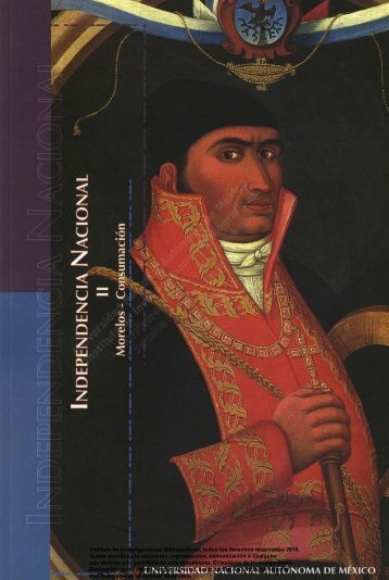 Independencia nacional - Universidad Nacional Autónoma de México