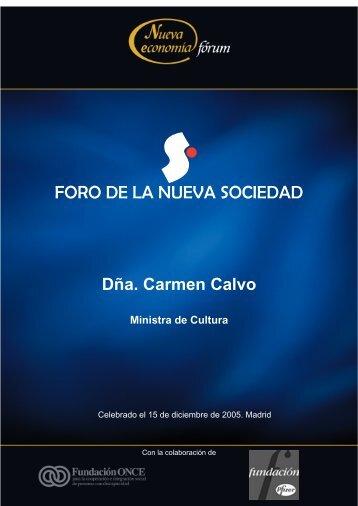 Dña. Carmen Calvo Ministra de Cultura - Nueva Economía Fórum