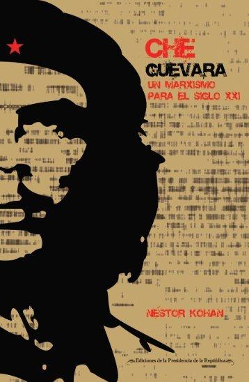 Che Guevara, un marxismo para el siglo XXI - Ministerio del Poder ...