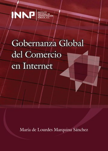 Gobernanza Global del Comercio en Internet - Instituto Nacional de ...