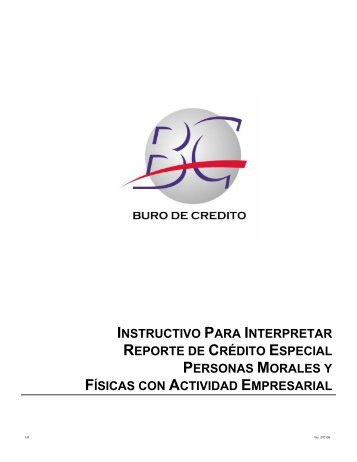 INSTRUCTIVO PARA INTERPRETAR REPORTE ... - Buró de Crédito