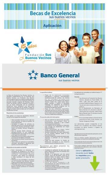 Lo que ofrece la beca: Pago de la matrícula ... - Banco General