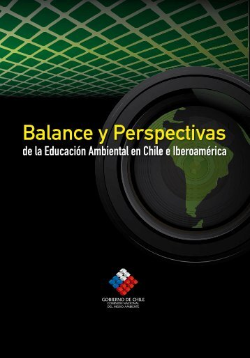 Balance y Perspectivas de la Educación Ambiental en Chile e