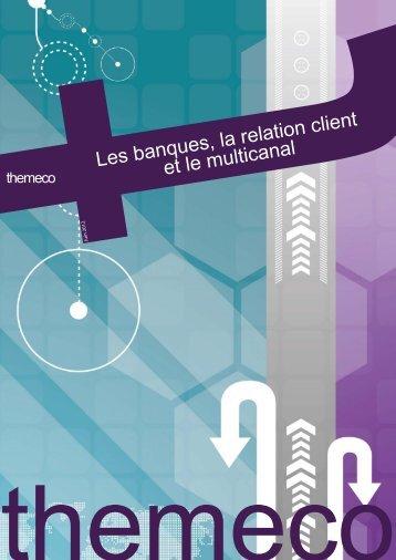 Les banques, la relation client et le multicanal - Indexpresse