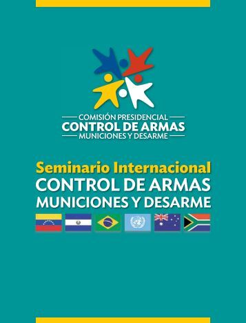 Seminario Internacional Control de Armas Municiones y Desarme