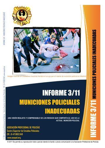 Informe 3/11. Municiones policiales inadecuadas