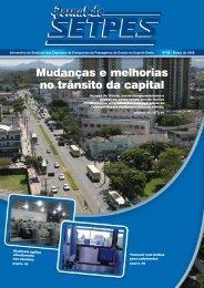 Mudanças e melhorias no trânsito da capital - Setpes