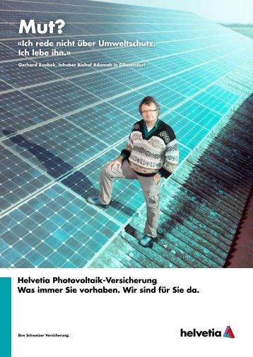 Helvetia Photovoltaik-Versicherung Was immer Sie vorhaben. Wir ...