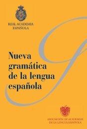 Nueva gramática de la lengua española - Asociación de Academias ...