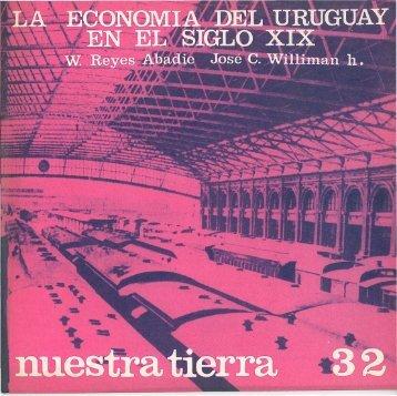 La Economía del Uruguay en el Siglo XIX Nuestra Tierra Nº 32
