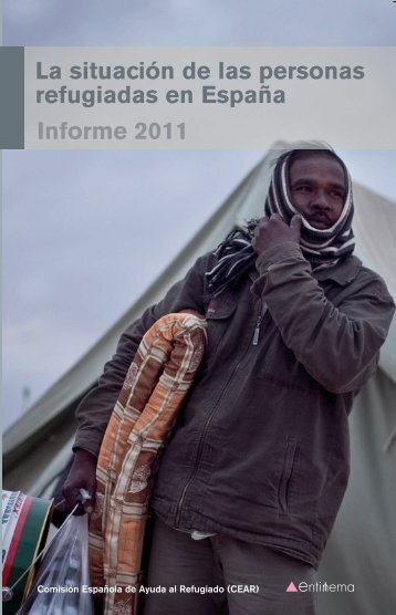 La situación de las personas refugiadas en España. Informe ... - Cear