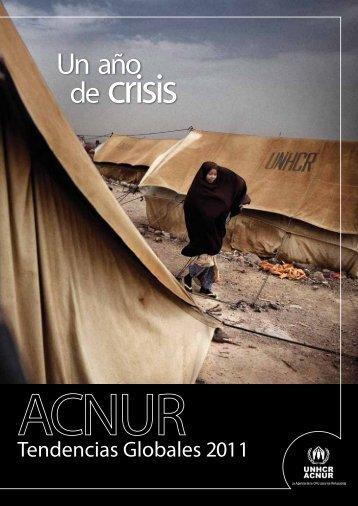 Tendencias Globales 2011: Un año de crisis - Migrar con derechos