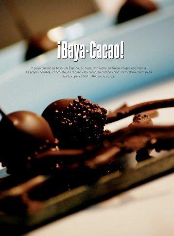 Y ¡vaya cacao! La baya, en España, en taza. Con ... - Oscar Caballero
