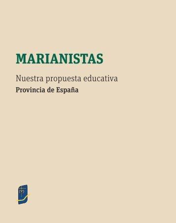 Propuesta Educativa Marianista - Colegio Santa María del Pilar