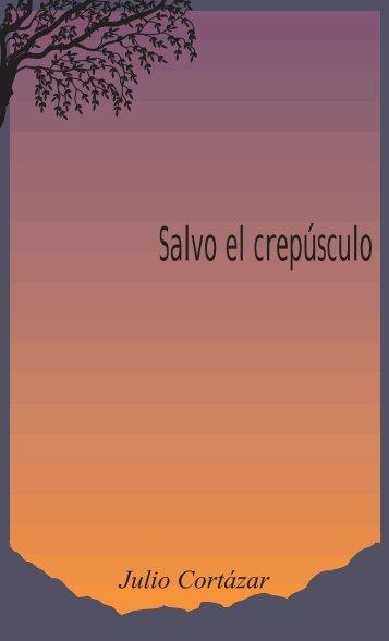 Salvo el crepúsculo - J. Cortázar y la Teoría Semiótica de G. Genette