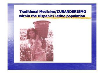Traditional Medicine/CURANDERISMO within the Hispanic/Latino ...