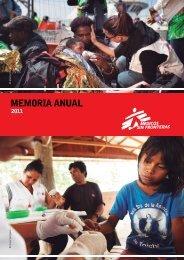 Memoria Anual MSF 2011 - Médicos Sin Fronteras