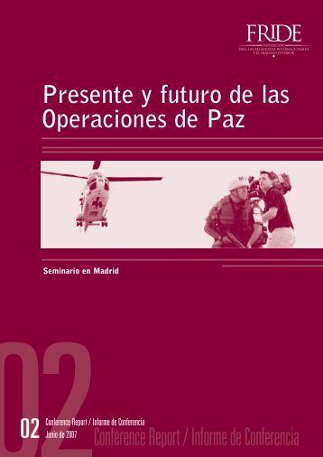 Presente y futuro de las Operaciones de Paz Conference ... - FRIDE