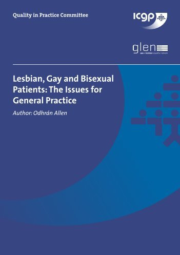 Lesbian, Gay and Bisexual Patients: The Issues for General Practice