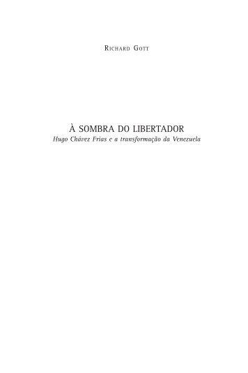 À SOMBRA DO LIBERTADOR - Editora Expressão Popular