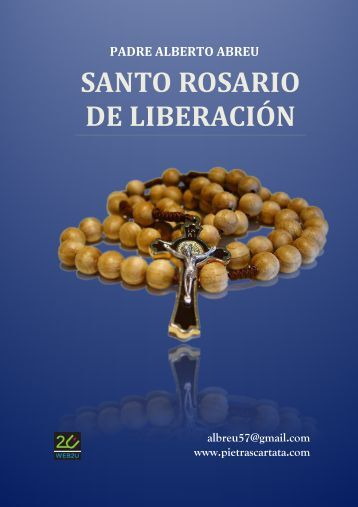 SANTO ROSARIO DE LIBERACIÓN - La Pietra Scartata