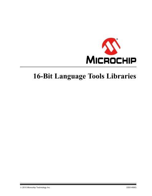 16-Bit Language Tools Libraries - Microchip