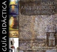 Guía Didáctica - Museo Arqueológico Municipal de Lorca