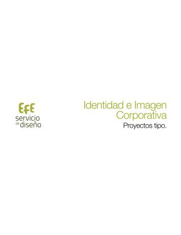 Identidad e Imagen Corporativa - Efe :: Servicio de Diseño